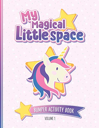 My Magical Little Space: Bumper Activity Book - Volume 1: Activity book for...