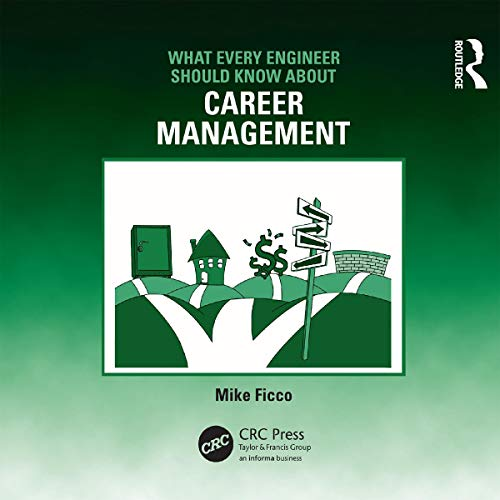 What Every Engineer Should Know About Career Management  By  cover art
