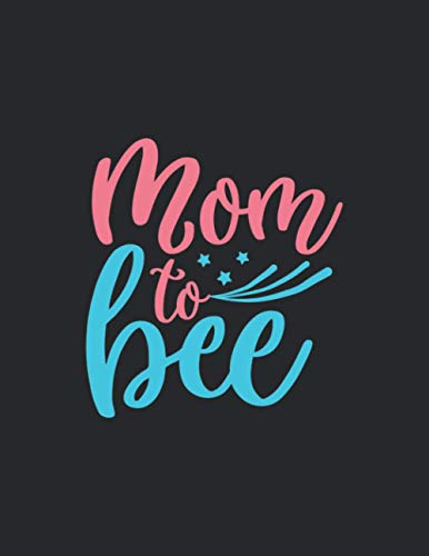 Mom to bee: Primary Composition Notebook Handwriting Practice Paper of Dreams Journal Diary Notebook