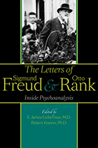 Image of The Letters of Sigmund Freud and Otto Rank: Inside Psychoanalysis
