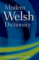 Modern Welsh Dictionary: A Guide to the Living Language