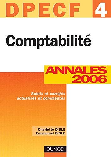 Comptabilité - DPECF 4 - 8ème édition - Annales 2006: Annales 2006