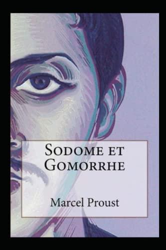 Sodome et Gomorrhe Annoté