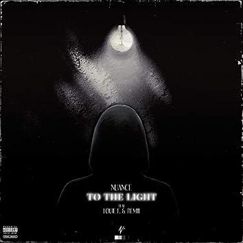 To The Light (feat. Louie F. & RÉMiii)