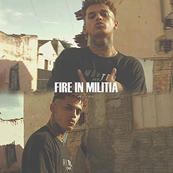 Fire In Militia