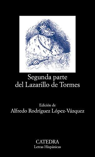Segunda parte del Lazarillo de Tormes (Letras Hispánicas)