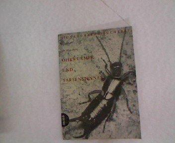 Ohrwürmer und Tarsenspinner. Die Neue Brehm-Bücherei 251.