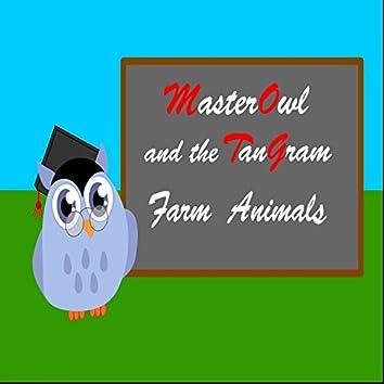 Master Owl and the TanGram: Farm Animals