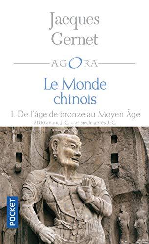 Le monde chinois 1 (Agora) (French Edition)