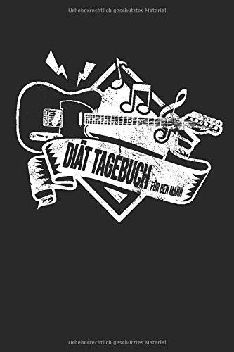 Diät Tagebuch: Sport und Fitness Abnehmbuch für den Mann. Abnehmtagebuch zum ausfüllen um sich selbst zu motivieren und um seine Erfolge zu sehen. Design : Gitarre Noten Banner Musik Musiker