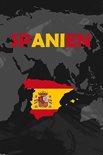 Spanien: Dein persönliches Reisetagebuch fürs Notieren und Sammeln deiner schönsten Erlebnisse in Spanien | Geschenkidee für Abenteurer und alle ... linierte Seiten | 6x9 Zoll | Premium Qualität