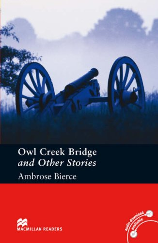 Macmillan Readers Owl Creek Bridge and Other Stories Pre Intermediate Without CD Readerの詳細を見る