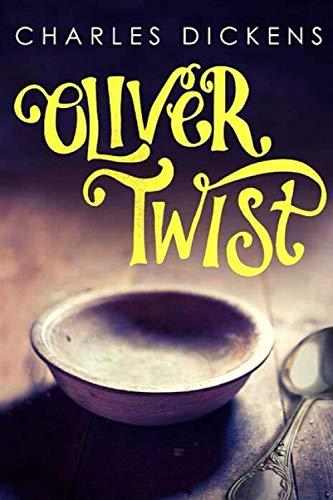 Oliver Twist: (Penguin Classics)