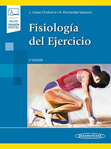Fisiologia del ejercicio (incluye version digital) (Incluye versión digital)