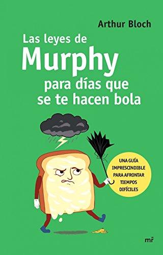 Las leyes de Murphy para días que se te hacen bola (Fuera de Colección)