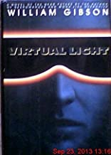 Virtual Light (Bantam Spectra Book) by Gibson, William (August 1, 1993) Hardcover