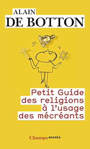 Petit guide des religions à l'usage des mécréants