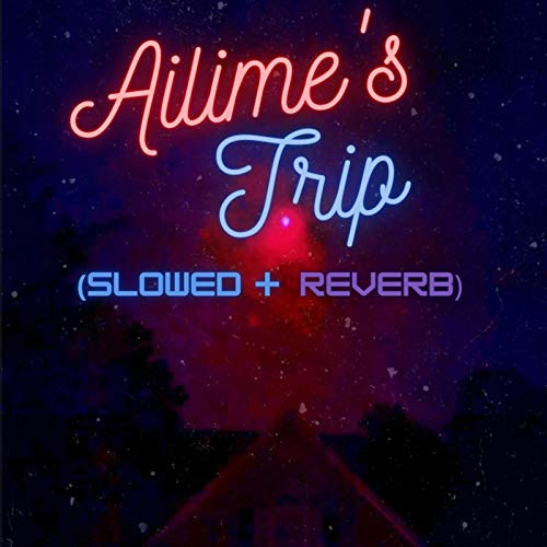 Ailime's Interlude (slowed + reverb)