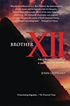 Brother XII:The Strange Odyssey of a 20th-century Prophet