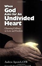 When God Asks for an Undivided Heart