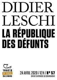 La République des défunts par Didier Leschi