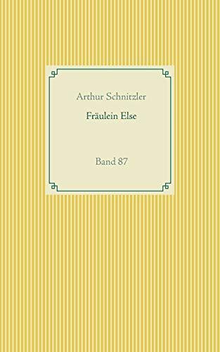 Fräulein Else: Band 87 (Taschenbuch-Literatur-Klassiker)