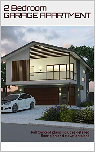 Small House Design 2 Bedroom Study Garage Apartment Full Concept House Plans Concept Plans Includes Detailed Floor Plan And Elevation Plans Ebook Morris Chris Designs Australian Kindle Store
