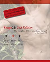 Shape21: The Complete 21 Day Lean Body Manual by Ben Greenfield (2009-06-05)