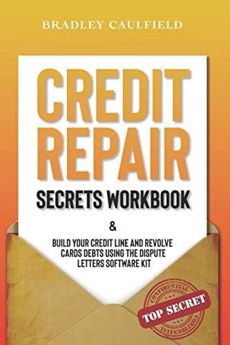 Credit Repair Secrets Workbook Build Your Credit Line Revolve Cards Debts Using The Dispute product image