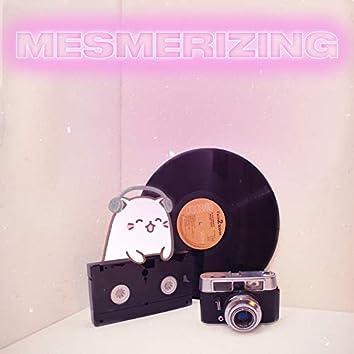 MESMERIZING