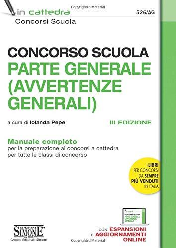 Concorso Scuola Parte Generale (Avvertenze GENERALI) - Manuale Completo