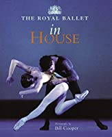 The Royal Ballet in House