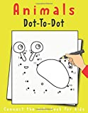 Animals Dot-To-Dot Connect the Dots Book For Kids: A Fun Dot To Dot Book Filled With Cute Animals, Dot-to-Dots Workbook For Preschoolers, Toddlers, Boys And Girls!