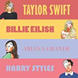 Taylor Swift, Billie Eilish, Ariana Grande, Harry Styles: The Ultimate Coloring Book Bundle, Great for Relaxing | Perfect for Fans (Celebrity Coloring Books)