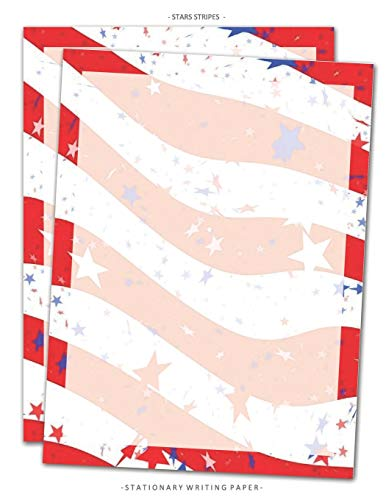 Stars Stripes Stationary Paper: Patriotic Red White Blue Stationery Letterhead Paper, Set of 25 Sheets for Writing, Flyers, Copying, Crafting, ... Events, School Supplies, 8.5 x 11 Inch: 18