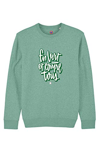 Sweatshirt in Green and Against All 85% Organic Cotton - 15% Polyester - Green - AS Saint-Etienne - Cotton Jersey 350g / m2 - Slogan of the Supporters of ASSE France - Printed in France - ideal Football Gift