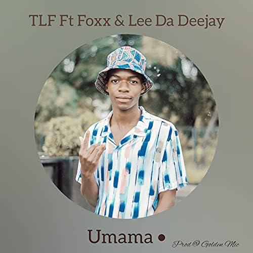 TLF feat. Foxx & Lee Da Deejay