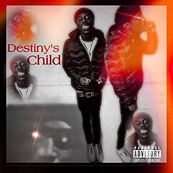Destiny's Child (La Dre)