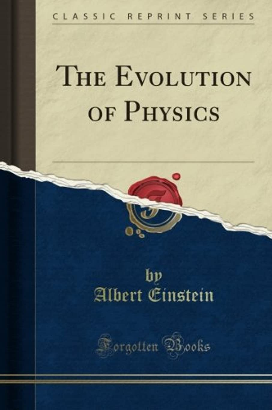ヒープいいねサイバースペースThe Evolution of Physics (Classic Reprint)