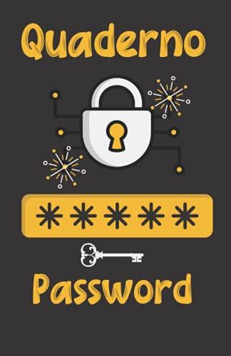 Quaderno Password: Agenda per conservare e organizzare codici. Password book tascabile in italiano....