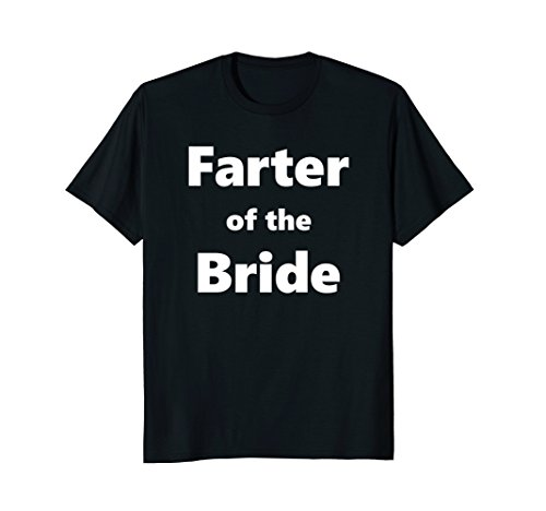 Mens Farter of the Bride - Fun Shirt for Father Daughter Dance