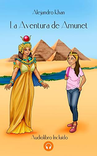 LA AVENTURA DE AMUNET: ¡Isis y Amunet necesitan tu ayuda!
