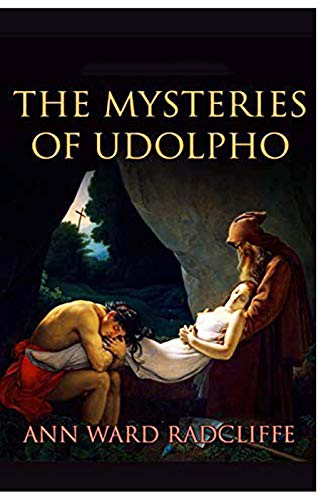 THE MYSTERIES OF UDOLPHO : Annotated. (English Edition)