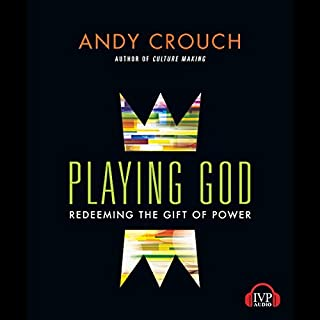 Playing God     Redeeming the Gift of Power              By:                                                                                                                                 Andy Crouch                               Narrated by:                                                                                                                                 David Cochran Heath                      Length: 10 hrs and 39 mins     37 ratings     Overall 4.6