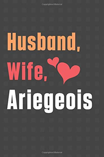Husband, Wife, Ariegeois: For Ariegeois Dog Fans 1