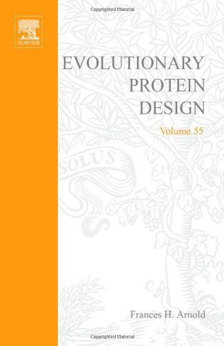 Advances in Protein Chemistry: Evolutionary Protein Design