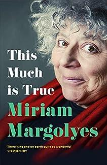 Miriam Margolyes - This Much Is True
