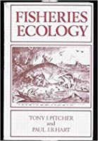 Fisheries Ecology [Special Indian Edition - Reprint Year: 2020]