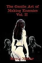 The Gentle Art of Making Enemies--Vol. II (Volume 2)