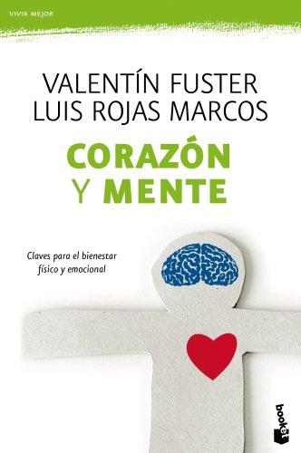 Corazón y mente: Claves para el bienestar físico y emocional (Prácticos)